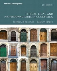 Ethical, Legal, And Professional Issues In Counseling, Video-enhanced Pearson Etext With Loose-leaf…