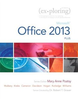 Book Exploring: Microsoft Office 2013, Plus by Maryanne Poatsy