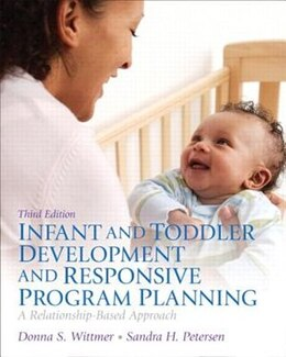 Book Infant And Toddler Development And Responsive Program Planning, Video-enhanced Pearson Etext With… by Donna S. Wittmer