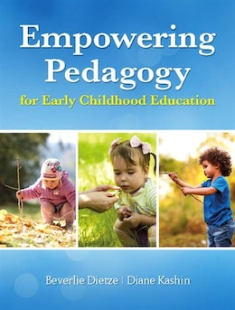 Book Empowering Pedagogy For Early Childhood Education by Beverlie Dietze
