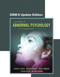 Essentials Of Abnormal Psychology, Third Canadian Edition, Dsm-5 Update Edition