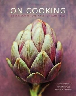 Book On Cooking Update by Sarah R. Labensky