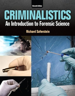 Book Criminalistics: An Introduction To Forensic Science Plus Mycjlab With Pearson Etext -- Access Code… by Richard Saferstein