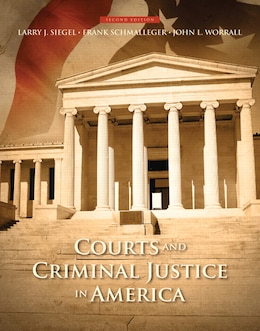 Book Courts And Criminal Justice In America by Larry J. Siegel
