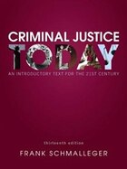 Criminal Justice Today: An Introductory Text For The 21st Century
