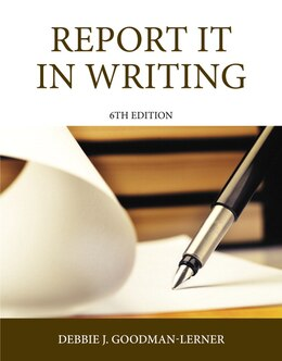 Book Report It In Writing by Debbie J. Goodman