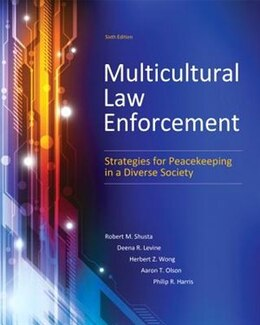 Book Multicultural Law Enforcement: Strategies For Peacekeeping In A Diverse Society by Robert M. Shusta