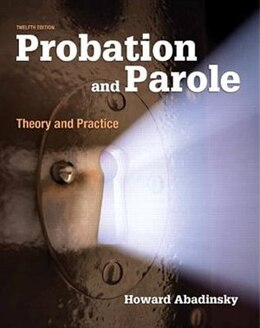 Book Probation And Parole: Theory And Practice by Howard Abadinsky