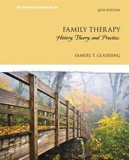 Book Family Therapy: History, Theory, And Practice by Samuel T. Gladding