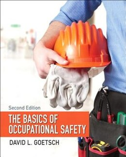Book The Basics Of Occupational Safety by David L. Goetsch