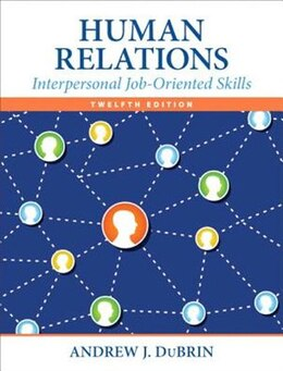 Book Human Relations: Interpersonal Job-oriented Skills by Andrew J. Dubrin