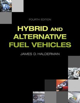 Book Hybrid And Alternative Fuel Vehicles by James D. Halderman