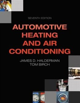 Book Automotive Heating And Air Conditioning by James D. Halderman