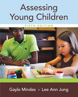 Book Assessing Young Children by Gayle Mindes