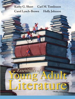 Book Essentials Of Young Adult Literature by Kathy G. Short