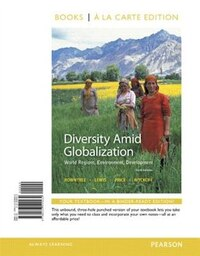 Diversity Amid Globalization: World Regions, Environment, Development, Books A La Carte Edition