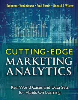 Book Cutting Edge Marketing Analytics: Real World Cases And Data Sets For Hands On Learning by Rajkumar Venkatesan