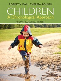 Children: A Chronological Approach, Fourth Canadian Edition, Loose Leaf Version