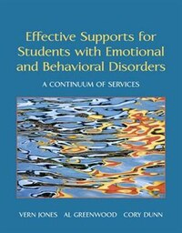 Effective Supports For Students With Emotional And Behavioral Disorders: A Continuum Of Services…