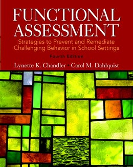 Book Functional Assessment: Strategies To Prevent And Remediate Challenging Behavior In School Settings… by Lynette K. Chandler