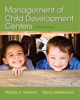 Book Management Of Child Development Centers by Patricia F. Hearron