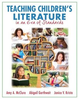 Book Teaching Children's Literature In An Era Of Standards by Amy A. McClure