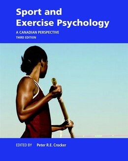 Book Sport And Exercise Psychology: A Canadian Perspective by Peter Crocker