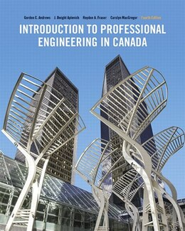 Book Introduction To Professional Engineering In Canada, Fourth Canadian Edition by Gordon C. Andrews