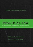 Practical Law Of Architecture, Engineering, And Geoscience, Third Canadian Edition