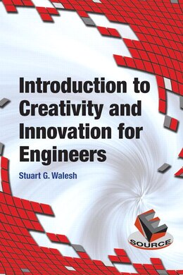 Book Introduction To Creativity And Innovation For Engineers by Stuart Walesh