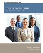 The Principalship: A Reflective Practice Perspective, Enhanced Pearson Etext -- Access Card