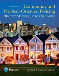 Community And Problem-oriented Policing: Effectively Addressing Crime And Disorder