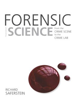 Book Forensic Science: From The Crime Scene To The Crime Lab by Richard Saferstein