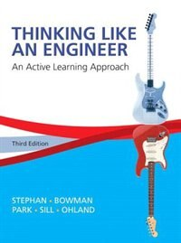 Book Thinking Like An Engineer: An Active Learning Approach by Elizabeth A. Stephan