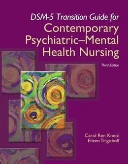Book Dsm-5 Transition Guide For Contemporary Psychiatric-mental Health Nursing by Carol R. Kneisl