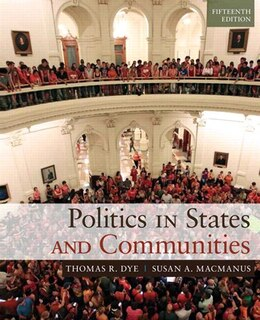 Book Politics In States And Communities Plus Mysearchlab With Etext -- Access Card Package by Thomas R. Dye