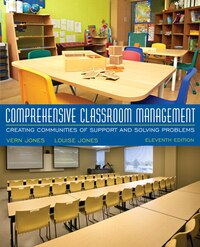 Comprehensive Classroom Management: Creating Communities Of Support And Solving Problems, Enhanced…