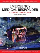 Emergency Medical Responder: A Skills Approach, Fourth Canadian Edition Plus Companion Website…