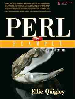 Perl By Example by Ellie Quigley