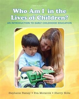 Book Who Am I In The Lives Of Children? An Introduction To Early Childhood Education by Stephanie Feeney