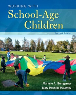 Book Working With School-age Children by Marlene Bumgarner