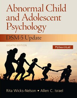 Book Abnormal Child And Adolescent Psychology With Dsm-v Updates by Rita Wicks-nelson