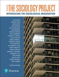 The Sociology Project: Introducing The Sociological Imagination, First Canadian Edition