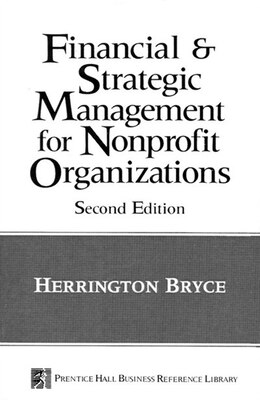 Book The Financial and Strategic Management for Non-Profit Organizations by Herrington Bryce