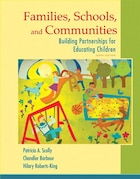 Families, Schools, And Communities: Building Partnerships For Educating Children With Enhanced…