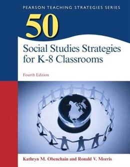 Book 50 Social Studies Strategies For K-8 Classrooms, Pearson Etext With Loose-leaf Version -- Access… by Kathryn M. Obenchain