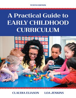Book A Practical Guide To Early Childhood Curriculum by Claudia Eliason