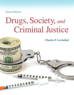 Book Drugs, Society And Criminal Justice by Charles F. Levinthal