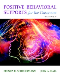 Positive Behavioral Supports For The Classroom, Enhanced Pearson Etext With Loose-leaf Version…