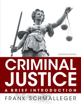 Book Criminal Justice: A Brief Introduction, Student Value Edition by Frank J. Schmalleger